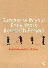 Success with Your Early Years Research Project by Rosie Walker and Carla...