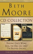 Beth Moore - Collection: Praying God's Word, Jesus, the One and Only, the...