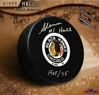 GLENN HALL Signed & Inscribed Chicago Blackhawks Original 6 Logo Puck