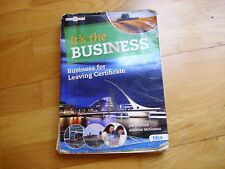 IT'S THE BUSINESS Business for Leaving Certificate Ireland Joe Stafford good
