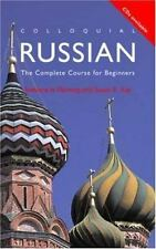 Colloquial Russian: The Complete Course For Beginners (Colloquial Series) by Fl