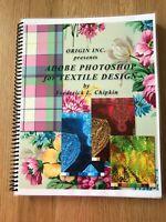 Adobe Photoshop for Textile Design by Frederick L. Chipkin - CS3, CS4, CS5, CS6