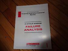 Tecumseh 4 Cycle Engines Failure Analysis Training Manual