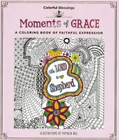 Moments of Grace A Coloring Book   Colorful Blessings (Orig. Price $12.99) NEW!