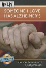 Life-Line Mini-Book: Help! Someone I Love Has Alzheimers by Deborah Howard...
