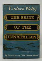 Eudora Welty - The Bride of Innnisfallen - 1st 1st - Author Robber Bridegroom
