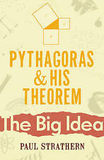 Pythagoras And His Theorem by Paul Strathern (Paperback) New Book