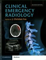 Clinical Emergency Radiology, Hardcover by Fox, J. Christian (EDT), Brand New...