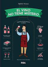 El vino no tiene misterio. NUEVO. Nacional URGENTE/Internac. económico. GASTRONO
