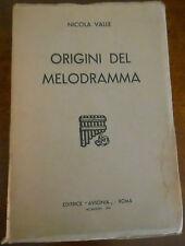 SARDEGNA - NICOLA VALLE - ORIGINI DEL MELODRAMMA - EDITRICE AVSONIA 1936    6/17