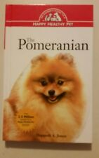 Pomeranian, An Owner's Guide to a Happy Healthy Pet