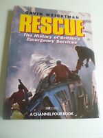 RESCUE History of Britain's Emergency Services by Gavin Weightman+Illustrated
