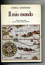 Fedriga-Quartaroli # IL MIO MONDO # Malipiero 1983