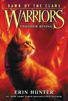 Warriors: Dawn of the Clans #2: Thunder Rising by Erin Hunter 9780062410016