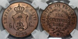 NGC- MS64 RB HAITI Faustin I 1850 6 CENTIMES KM-Pn46 COPPER COIN Very Rare