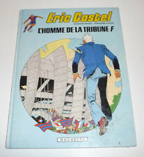 Edition Originale  Eric Castel    L'homme de la tribune F       Oct08