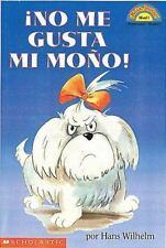 Scholastic Reader Level 1: No Me Gusta Mi Mono by Hans Wilhelm (2002, Paperback)