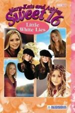 Mary-Kate & Ashley Sweet 16 #11: Little White Lies (Mary-Kate and-ExLibrary