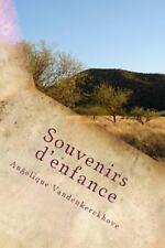 Souvenirs D'enfance by Angélique Vandenkerckhove (2016, Paperback)