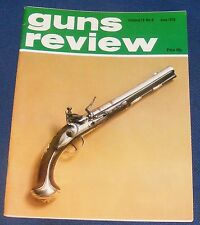 GUNS REVIEW MAGAZINE JUNE 1979 - THE FRENCH M1892 REVOLVER