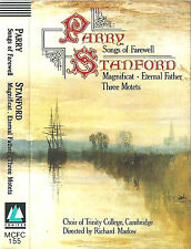 PARRY SONGS OF FAREWELL STANFORD MAGNIFICAT ETERNAL FATHER MOTETS CASSETTE ALBUM