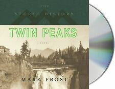 The Secret History of Twin Peaks: A Novel Frost, Mark VeryGood