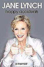 Happy Accidents by Lynch, Jane-ExLibrary
