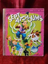 Un Petit Livre D'Or - 324 - Les Sept Atchoums - 1970 -