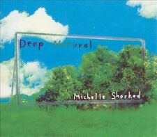 Michelle Shocked Deep Natural (2x CD) NEW Sealed
