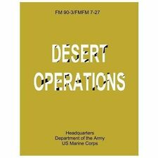 Desert Operations (FM 90-3 / FMFM 7-27) by Department Army and U. S. Corps...