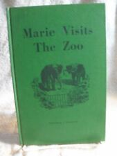 Marie Visits the Zoo Hasenfus, Nathaniel J. 1953 1st Edition RARE BOOK [Misc. Su