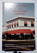 Early History of Tulare County by Kathleen Edwards Small