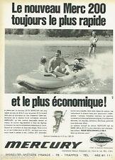 PUBLICITE ADVERTISING 115  1968  MERCURY  moteur bateau MERC 200