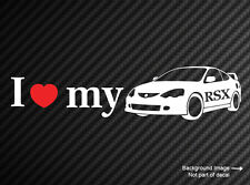 I Love Heart My Acura RSX Decal Die Cut JDM