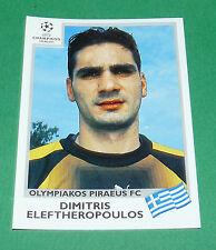 N°172 ELEFTHEROPOULOS OLYMPIAKOS PANINI FOOTBALL CHAMPIONS LEAGUE 1999-2000