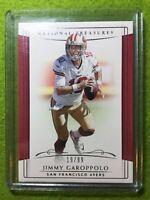 JIMMY GAROPPOLO NATIONAL TREASURES CARD JERSEY #10 49ers #/99 SP  2018 Panini NT