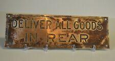 """Industrial Age Retail Brass Sign """"DELIVER ALL GOODS IN REAR"""" USA 8X2.5 MCM"""