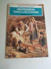 Shepherding Tools & Customs by Arthur Ingram + Illustrated Shire Album 23 - 1989
