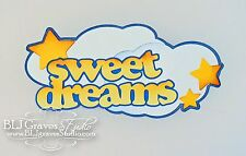 CraftEcafe Paper Piece Die Cut Scrapbook Title Sweet Dreams Baby BLJgraves 4