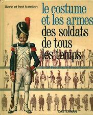 Livre histoire militaire le costume et les armes des soldats book