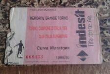 Biglietto-Ticket-MEMORIAL GRANDE TORINO- 1988/89 ( MARATONA)