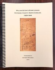 William Sitton's Store Ledger: Haywood County, North Carolina 1829-1844 (2018)