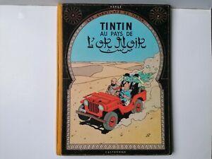 BD Tintin Au Pays de L'Or Noir 1955 BE
