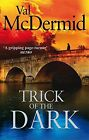 Trick of the Dark by Val McDermid | Paperback Book | 9780751543223 | NEW