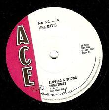 LINK DAVIS Slipping And Sliding Sometimes Vinyl Record 7 Inch Ace NS 52 1979 EX