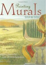 PAINTING MURALS Step by Step by Charles Grund (2002, Paperback) Crafting How To