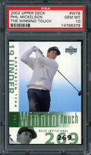 2002 UPPER DECK THE WINNING TOUCH #WT6 PHIL MICKELSON RC PSA 10 GEM MT Rookie