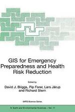 GIS for Emergency Preparedness and Health Risk Reduction (Nato Science Series: