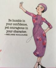 Mary Engelbreit Handmade Magnets-Be Humble In Your Confidence