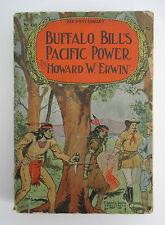 BUFFALO BILL'S PACIFIC POWER by Howard W Erwin, 1912 Street & Smith Far West